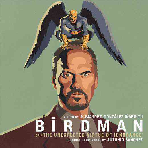 Музыка из фильма Бёрдмэн (Birdman or The Unexpected Virtue of Ignorance)